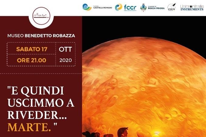 17 Ottobre 2020 – E quindi uscimmo a riveder…Marte – Museo Benedetto Robazza – Rocca Priora