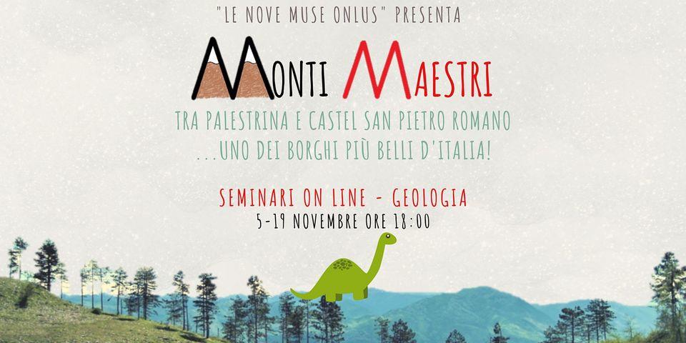 """19 Novembre 2020 #MONTIMAESTRI – Webinar """"Geologia dei Monti Prenestini"""""""